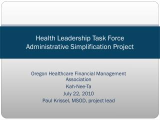 Health Leadership Task Force Administrative Simplification Project