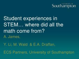 Student experiences in STEM… where did all the math come from?