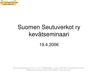 Suomen Seutuverkot ry kevätseminaari