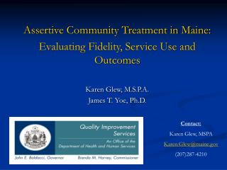 Assertive Community Treatment in Maine: Evaluating Fidelity, Service Use and Outcomes