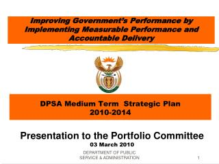 Improving Government's Performance by Implementing Measurable Performance and Accountable Delivery
