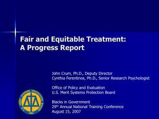 Fair and Equitable Treatment:  A Progress Report