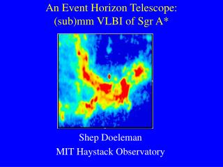 An Event Horizon Telescope: (sub)mm VLBI of Sgr A*