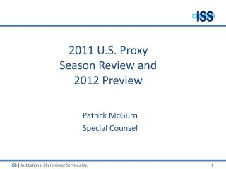 2011 U.S. Proxy Season Review and 2012 Preview