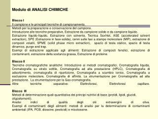 Modulo di ANALISI CHIMICHE Blocco I Il campione e le principali tecniche di campionamento.