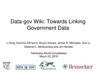 Data-gov Wiki: Towards Linking Government Data