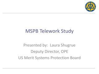 MSPB Telework Study
