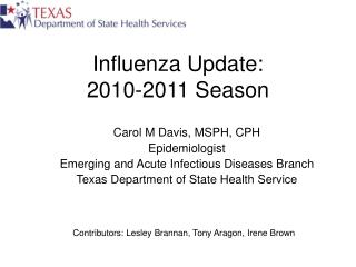 Influenza Update: 2010-2011 Season