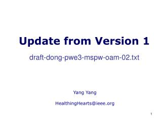 Update from Version 1 draft-dong-pwe3-mspw-oam-02.txt