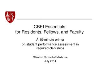 CBEI Essentials  for Residents, Fellows, and Faculty