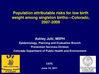 Population attributable risks for low birth weight among singleton births—Colorado, 2007-2009
