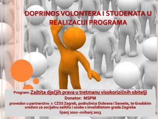 DOPRINOS VOLONTERA  i studenata u  REALIZACIJI PROGRAMA