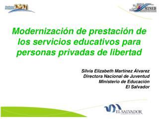 Modernización de prestación de los servicios educativos para personas privadas de libertad