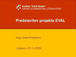 Predstavitev projekta EVAL