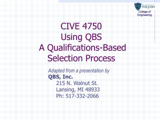 CIVE 4750 Using QBS  A Qualifications-Based Selection Process