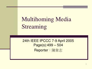 Multihoming Media Streaming