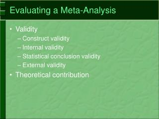 Evaluating a Meta-Analysis