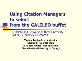 Using Citation Managers  to select  from the GALILEO buffet