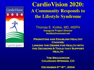 Preventing cardiovascular disease through personal commitment & community action