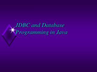 JDBC and Database Programming in Java