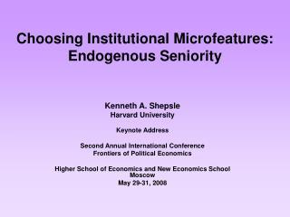 Choosing Institutional Microfeatures: Endogenous Seniority