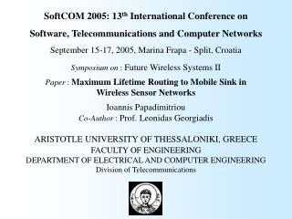 SoftCOM 2005: 13 th  International Conference on