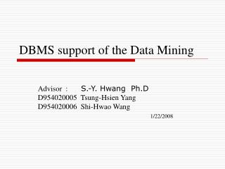 DBMS support of the Data Mining