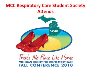 MCC Respiratory Care Student Society Attends