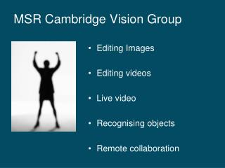 MSR Cambridge Vision Group