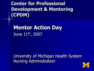 Center for Professional Development & Mentoring (CPDM)