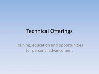 Technical Offerings