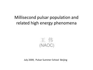 Millisecond pulsar population and related high energy phenomena