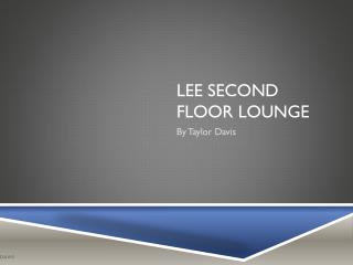 Lee Second Floor Lounge