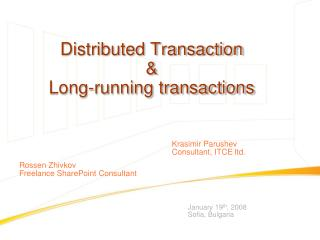 Distributed Transaction  &  Long-running transactions