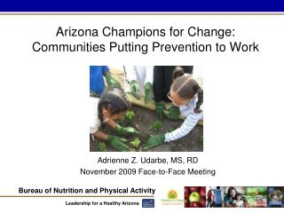 Arizona Champions for Change: Communities Putting Prevention to Work