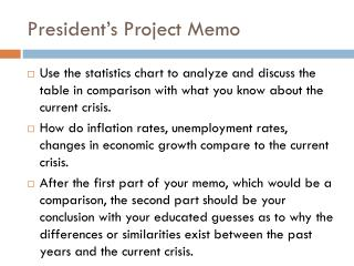 President�s Project Memo
