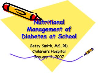 Nutritional Management of Diabetes at School