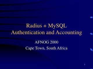 Radius + MySQL Authentication and Accounting