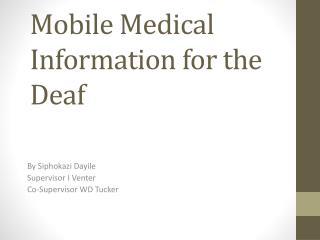 Mobile Medical Information for the Deaf