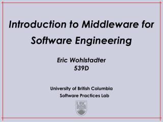 Introduction to Middleware for Software Engineering
