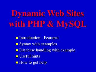 Dynamic Web Sites with PHP & MySQL