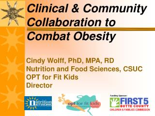 Clinical & Community Collaboration to Combat Obesity