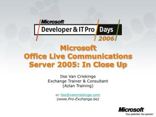 Microsoft Office Live Communications Server 2005: In Close Up