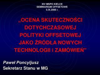 XIV MSPO KIELCE SEMINARIUM OFFSETOWE 5.IX.2006 r.