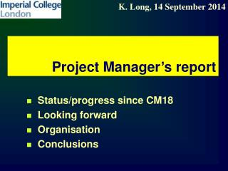 Project Manager's report