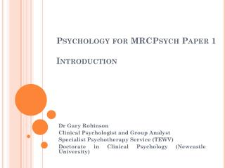 Psychology for  MRCPsych  Paper 1 Introduction