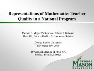 Representations of Mathematics Teacher Quality in a National Program