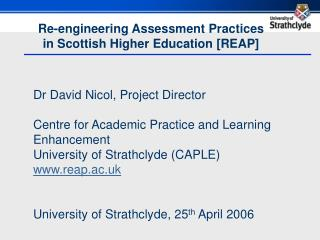 Re-engineering Assessment Practices  in Scottish Higher Education [REAP]
