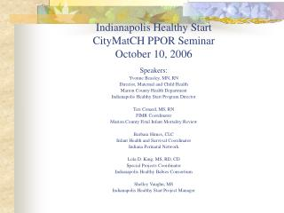 Indianapolis Healthy Start CityMatCH PPOR Seminar October 10, 2006