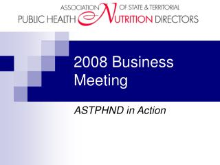 2008 Business Meeting
